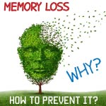 why memory loss and how to prevent